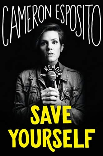 book Save Yourself by Cameron Esposito